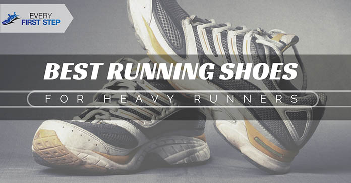 How To Choose The Best Running Shoes For Heavy Runners 2018 6 Amazing Picks