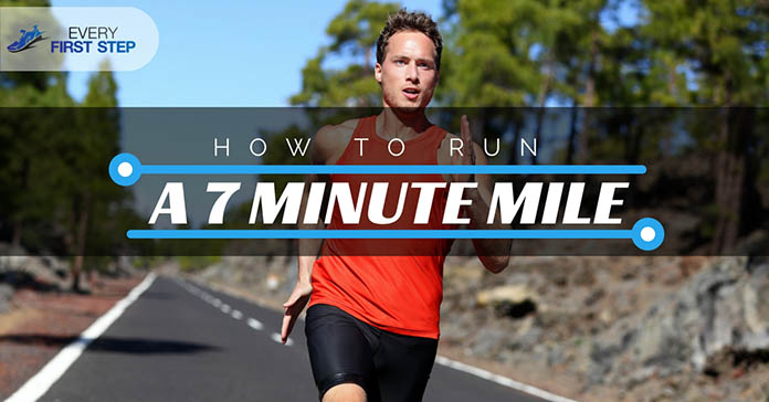How to Run a 7 Minute Mile