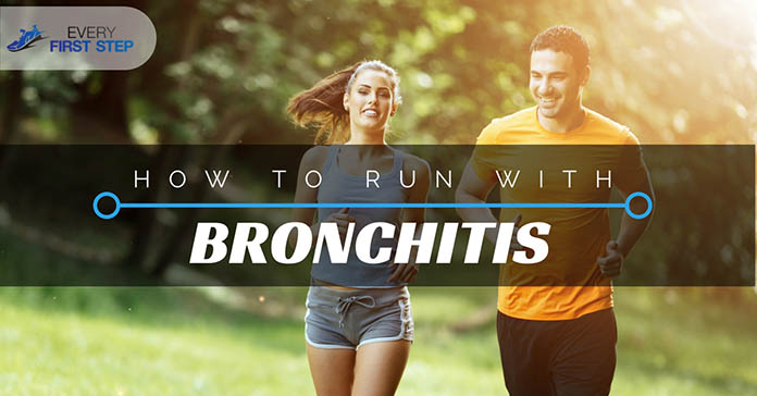 Run with Bronchitis
