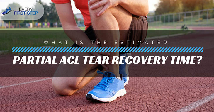 What Is The Estimated Partial ACL Tear Recovery Time_