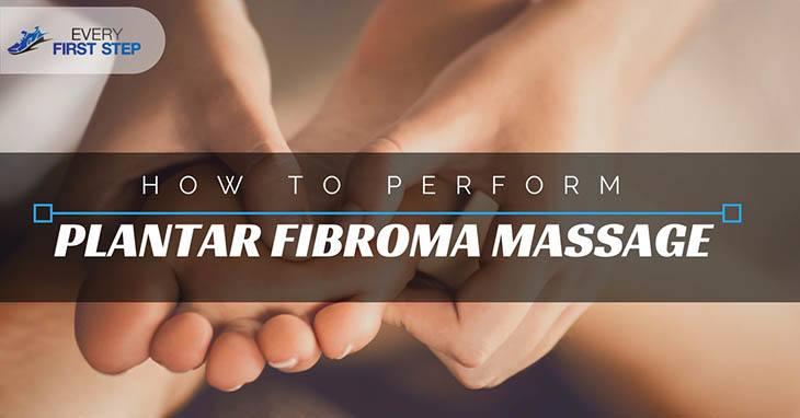 Plantar Fibroma Massage